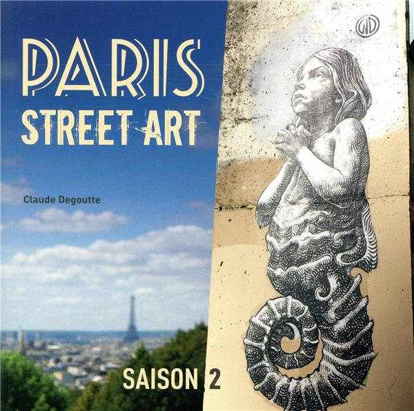 PARIS STREET ART SAISON 2